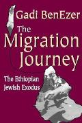The Migration Journey: The Ethiopian Jewish Exodus