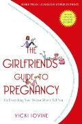 Girlfriends Guide To Pregnancy 2nd Edition