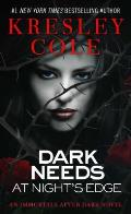 Dark Needs At Nights Edge Immortals After Dark 04