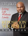 Reposition Yourself Living Life Without Limits