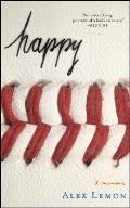 Happy: A Memoir