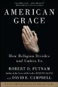 American Grace How Religion Divides & Unites Us
