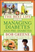 Best Life Guide to Managing Diabetes & Pre Diabetes