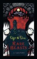 Edgar & Ellen 01 Rare Beasts