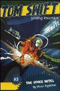 Tom Swift Young Inventor 03 Space Hotel