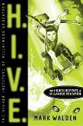 HIVE 01 Higher Institute of Villainous Education
