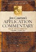 Jon Coursons Application Commentary Old Testament Volume 1 Genesis to Job