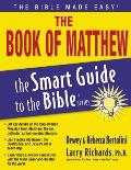 Matthew The Smart Guide To The Bible Series