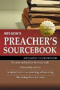 Nelsons Preachers Sourcebook Apologetics Edition