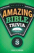 Nelsons Amazing Bible Trivia Book Three