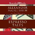Espresso Tales The New 44 Scotland Street Novel