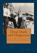 Deep Dark & Dangerous On the Bottom with the Northwest Salvage Divers - Signed Edition