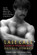 Last Call: A Novel of 1980 San...