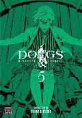DOGS Bullets & Carnage Volume 5