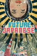Future Is Japanese