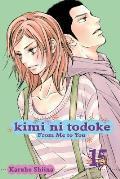 Kimi Ni Todoke: From Me to You, Volume 15