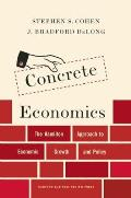 Concrete Economics: The Hamilton Approach to Economic Growth and Policy