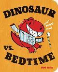 Dinosaur vs Bedtime