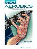 Guitar Aerobics For All Levels From Beginner to Advanced With 2 CDs