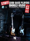 Stuff! Good Bass Players Should Know: An A-Z Guide to Getting Better