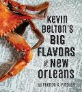 Kevin Beltons Big Flavors of New Orleans