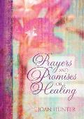 Prayers and Promises for Healing