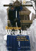 Extreme Weather: Science Tackles Global Warming and Climate Change