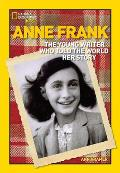 World History Biographies Anne Frank The Young Writer Who Told the World Her Story