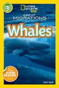 National Geographic Readers Great Migrations Whales