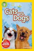 National Geographic Readers Cats vs Dogs