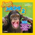 National Geographic Kids Just Joking 2 300 Hilarious Jokes About Everything Including Tongue Twisters Riddles & More