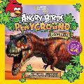 Angry Birds Playground Dinosaurs A Prehistoric Adventure