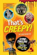 Thats Creepy Spine Tingling Facts That Will Test Your Creep out Factor