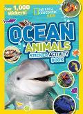 National Geographic Kids Ocean Animals Sticker Activity Book Over 1000 Stickers