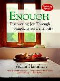 Enough, Revised and Updated: Discovering Joy Through Simplicity and Generosity