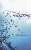 Wellspring Daily Meditations to Refresh Your Soul