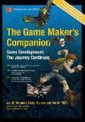 Game Makers Companion Game Development the Journey Continues