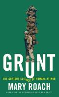 Grunt The Curious Science of Humans at War Large Print