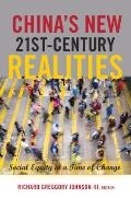 China's New 21st-Century Realities: Social Equity in a Time of Change