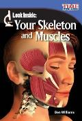Look Inside: Your Skeleton and Muscles (Early Fluent Plus)