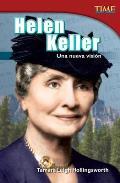 Helen Keller: Una Nueva Vision