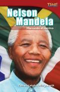 Nelson Mandela: Marcando el Camino