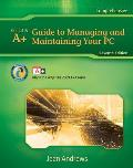 A+ Guide to Managing & Maintaining Your PC Comprehensive 7th edition