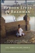The Hidden Lives of Brahman: Sankara's Vedanta Through His Upanisad Commentaries, in Light of Contemporary Practice
