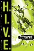 H.I.V.E: Higher Institute of Villainous Education