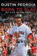 Born to Play: My Life in the Game