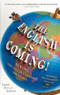 English Is Coming How One Language Is Sweeping the World