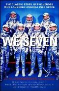 We Seven By The Astronauts Themselves