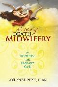 Art of Death Midwifery