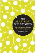 Strategic Web Designer How to Confidently Navigate the Web Design Process